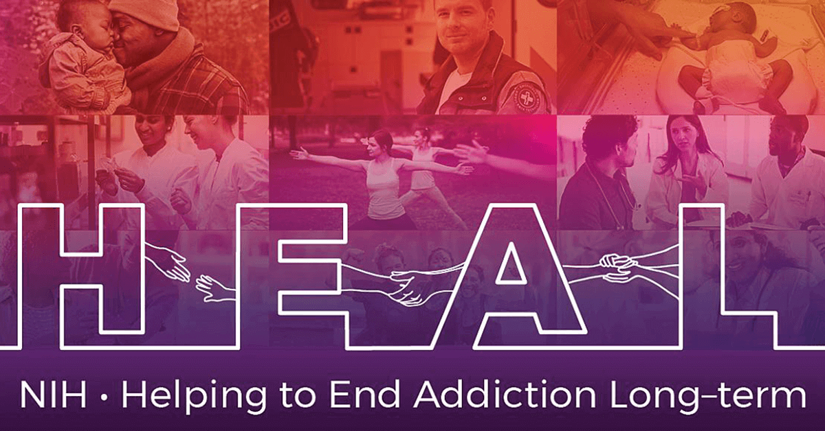 HEAL. NIH - Helping to End Addiction Long-term